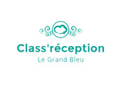 Class'réception - Le Grand Bleu